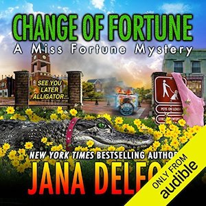 Excerpt: Change of Fortune audiobook by Jana DeLeon