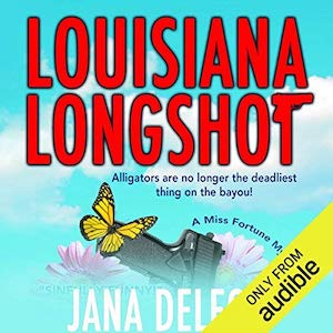 Excerpt: Louisiana Longshot audiobook by Jana DeLeon