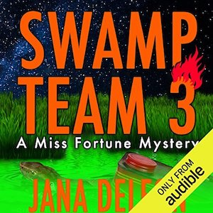 Excerpt: Swamp Team 3 audiobook by Jana DeLeon