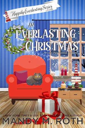 An Everlasting Christmas by Mandy M. Roth