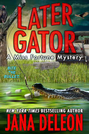 Later Gator by Jana DeLeon