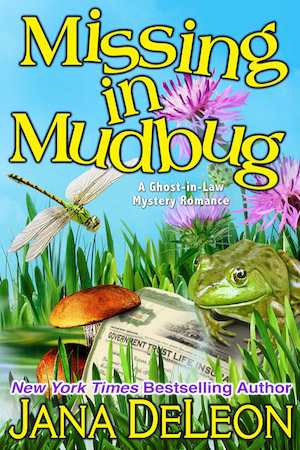 Missing in Mudbug by Jana DeLeon