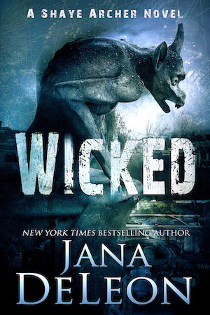 Wicked by Jana DeLeon