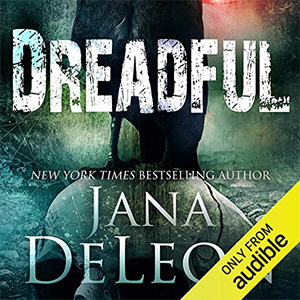 Excerpt: Dreadful audiobook by Jana DeLeon