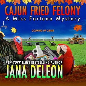 Excerpt: Cajun Fried Felony audiobook by Jana DeLeon