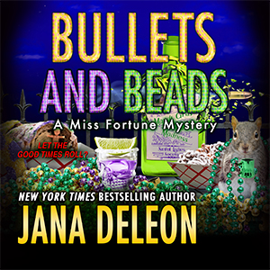Excerpt: Bullets and Beads audiobook by Jana DeLeon